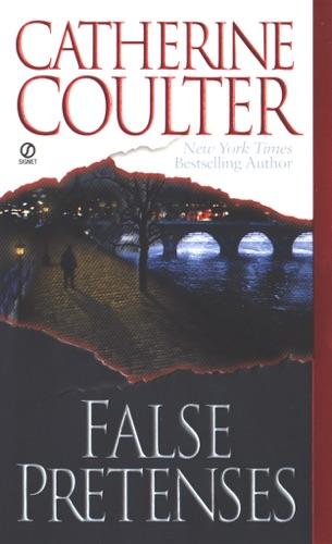 Catherine Coulter - False Pretenses