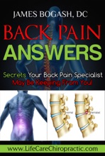 Back Pain Answers: Secrets Your Back Pain Specialist May Be Keeping From You