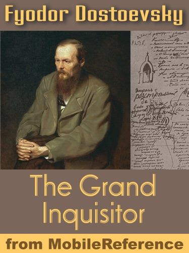 a review of dostoevskys the grand inquisitor The grand inquisitor even this must have a preface -- that is, a literary preface, laughed ivan, and i am a poor hand at making one you see, my action takes place in the sixteenth century, and at that time, as you probably learnt at school, it was customary in poetry to bring down heavenly powers on.