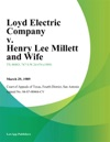 Loyd Electric Company V Henry Lee Millett And Wife
