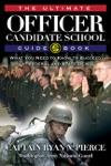 Ultimate Officer Candidate School Guidebook