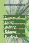Commercial Energy Auditing Reference Handbook 2nd Edition
