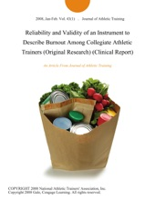 Reliability and Validity of an Instrument to Describe Burnout Among Collegiate Athletic Trainers (Original Research) (Clinical Report)