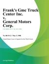 Franks Gmc Truck Center Inc V General Motors Corp