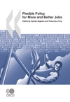 Flexible Policy For More And Better Jobs