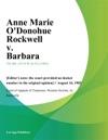 Anne Marie Odonohue Rockwell V Barbara