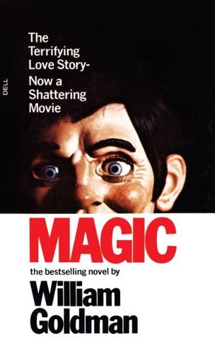 William Goldman - Magic