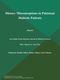 Dietary Misconceptions In Pakistani Diabetic Patients Report
