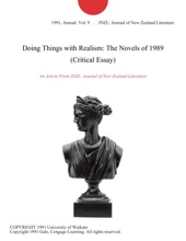 Doing Things With Realism: The Novels Of 1989 (Critical Essay)