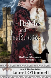 The Bride and the Brute - Laurel O'Donnell Book