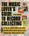 The Music Lovers Guide To Record Collecting