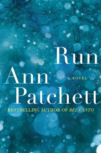 Ann Patchett - Run