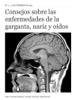 Eduardo Maseda Alvarez & Manuel Moro MelГіn - Consejos sobre las enfermedades de la garganta, nariz y oГdos ilustraciГіn