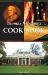 Thomas Jeffersons Cook Book