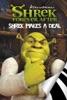 Shrek Forever After: Shrek Makes A Deal