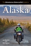 Adventurous Motorcyclists Guide To Alaska