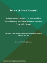 Review of Helen Hackett's: Shakespeare and Elizabeth: The Meeting of Two Myths: Princeton and Oxford: Princeton University Press, 2009 (Report)
