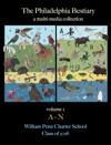 The Philadelphia Bestiary Volume 1
