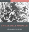 Swiss Family Robinson Illustrated Edition