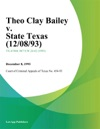 Theo Clay Bailey V State Texas