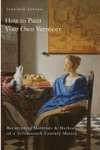 How To Paint Your Own Vermeer