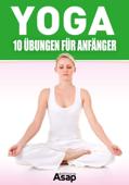 Yoga: 10 Übungen für Anfänger