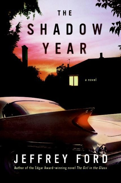 The Shadow Year By Jeffrey Ford On Apple Books