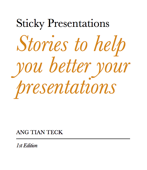 Stories to Help You Better Your Presentations
