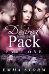 Desired By The Pack Part One
