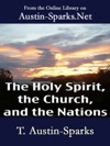 The Holy Spirit The Church And The Nations
