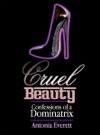 Cruel Beauty Confessions Of A Dominatrix