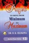 Prayers To Move From Minimum To Maximum