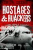 Hostages And Hijackers
