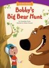 Bobbys Big Bear Hunt