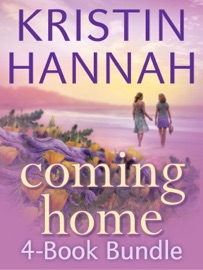 Kristin Hannah's Coming Home 4-Book Bundle PDF Download