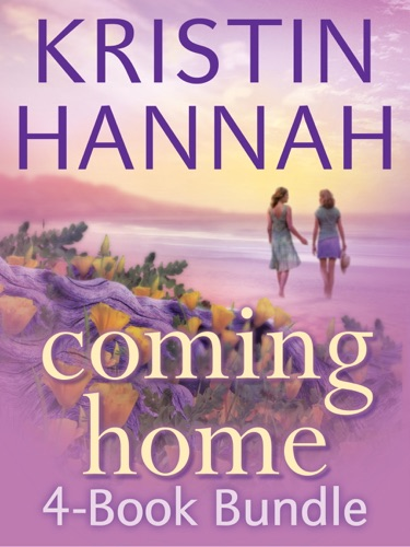 Kristin Hannah - Kristin Hannah's Coming Home 4-Book Bundle