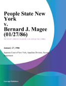 People State New York v. Bernard J. Magee