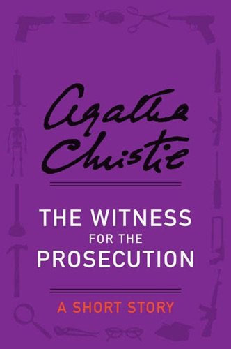 Agatha Christie - The Witness for the Prosecution