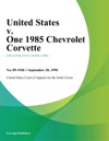 United States V One 1985 Chevrolet Corvette