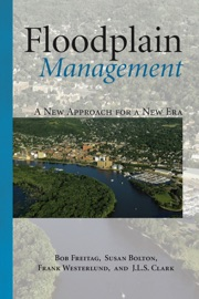 Floodplain Management - Bob Freitag, Susan Bolton, Frank Westerlund & Julie Clark
