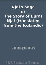 Njal's Saga or The Story of Burnt Njal (translated from the Icelandic) PDF Download