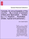 Canada An Encyclopdia Of The Country  By A Corps Of Eminent Writers And Specialists  Edited By J C Hopkins  Illustrated Index Topical And Personal Volume V