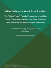 What Followers Want From Leaders; The