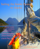 Sailing The Inside Passage To Alaska