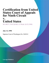 Certification from United States Court of Appeals for Ninth Circuit v. United States