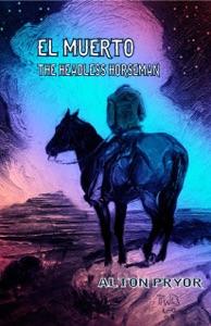 El Muerto, The Headless Horseman