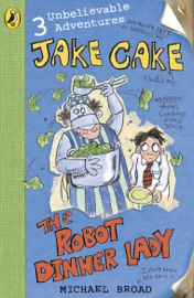 Jake Cake The Robot Dinner Lady