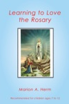 Learning To Love The Rosary