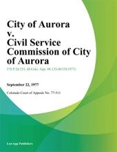 City Of Aurora V. Civil Service Commission Of City Of Aurora