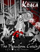 Wandering Koala rides The Phantom Coach comic 1
